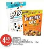 Hershey's Crunchers (170g) or Chocolate Snack Mix (160g-170g)