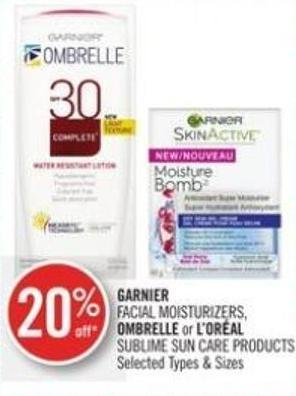 Garnier Facial Moisturizers - Ombrelle or L'oréal Sublime Sun Care Products