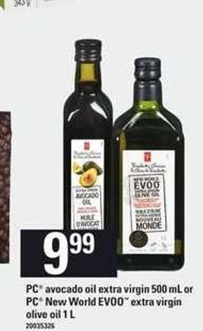 PC Avocado Oil Extra Virgin - 500 Ml Or PC New World Evoo Extra Virgin Olive Oil - 1 L