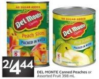 Del Monte Canned Peaches or Assorted Fruit 398 mL