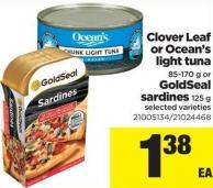 Clover Leaf Or Ocean's Light Tuna - 85-170 G Or Goldseal Sardines - 125 G