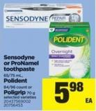 Sensodyne Or Pronamel Toothpaste - 65/75 mL - Polident - 84/96 Count Or Poligrip - 70 g