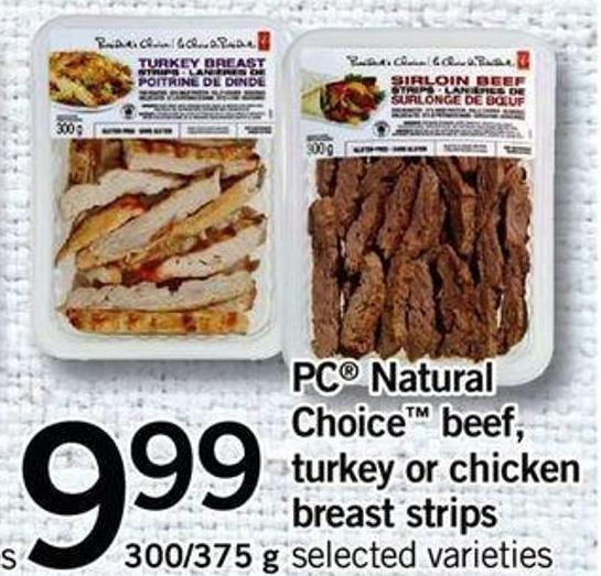 PC Natural Choice Beef - Turkey Or Chicken Breast Strips - 300/375 G