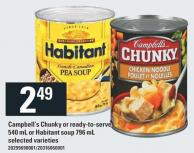 Campbell's Chunky Or Ready-to-serve 540 mL Or Habitant Soup 796 mL