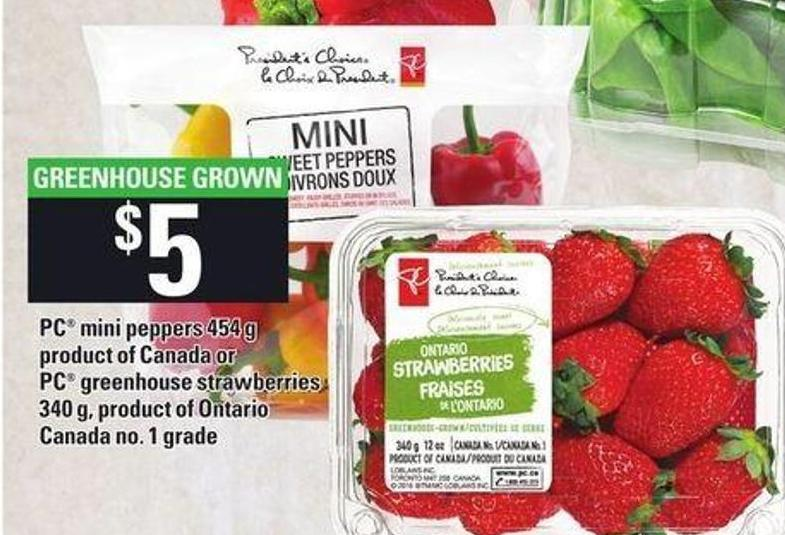 PC Mini Peppers 454 G Product Of Canada Or PC Greenhouse Strawberries 340 G