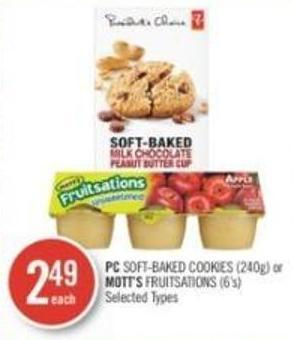 PC Soft-baked Cookies (240g) or Mott's Fruitsations (6's)