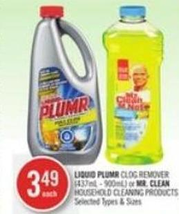 Liquid Plumr Clog Remover (437ml - 900ml) or Mr. Clean Household Cleaning Products
