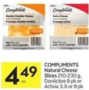 Compliments Natural Cheese Slices 210-230 g - Danactive 8 Pk or Activia 3 - 6 or 8 Pk