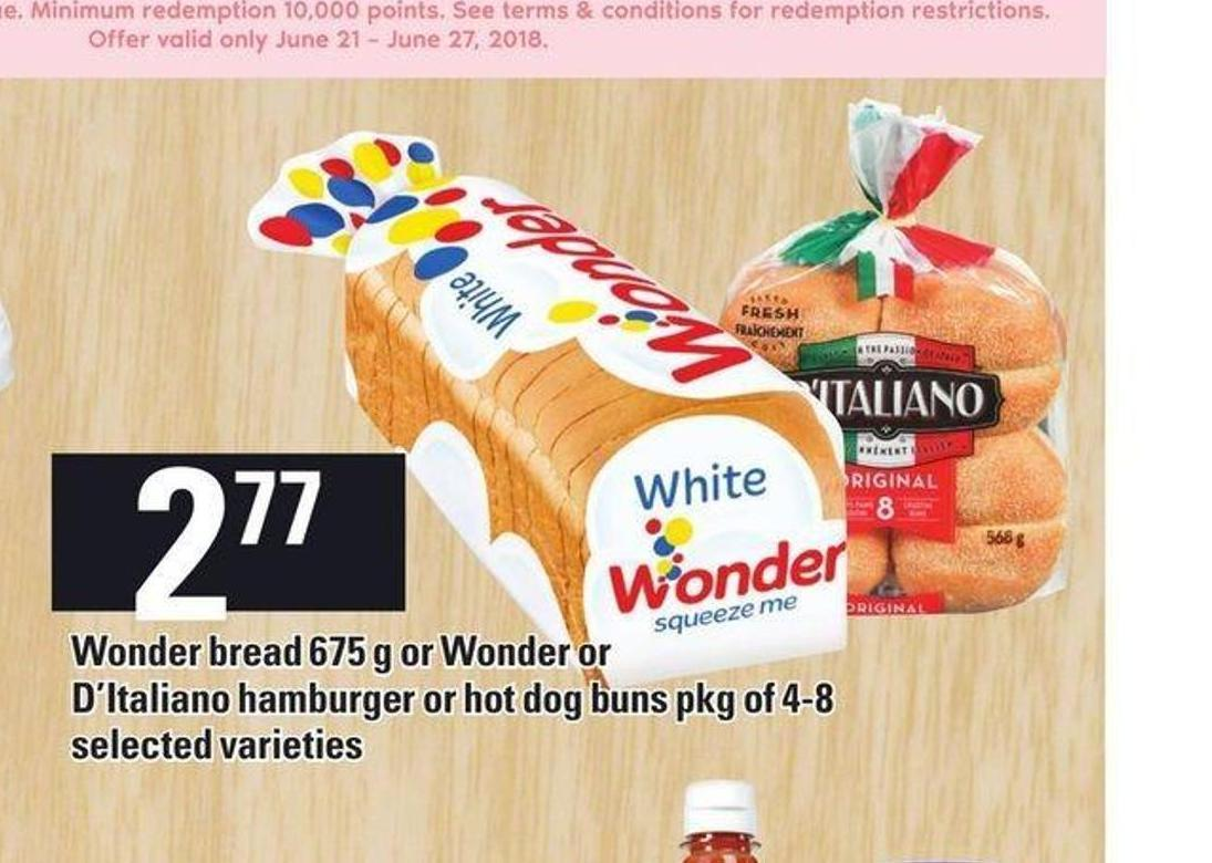 Wonder Bread 675 g Or Wonder Or D'italiano Hamburger Or Hot Dog Buns Pkg