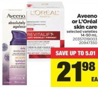 Aveeno Or L'oréal Skin Care - 14-50 mL