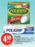 Polident Cleansing Tablets (32's - 40's) - Poligrip Denture Cream (40g) or Colgate Mouthwash (1l)