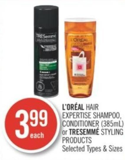 L'oréal Hair Expertise Shampoo - Conditioner (385ml) or Tresemmé Styling Products