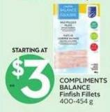 Compliments Balance Finfish Fillets
