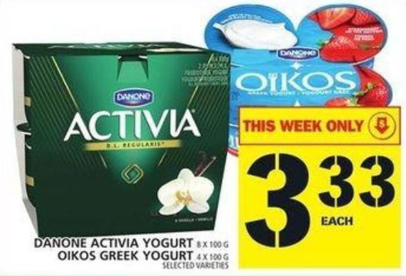 Danone Activia Yogurt Or Oikos Greek Yogurt