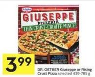 Dr. Oetker Giuseppe or Rising Crust Pizza Selected 439-785 g