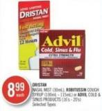 Dristan Nasal Mist (30ml) - Robitussin Cough Syrup (100ml - 115ml) or Advil Cold & Sinus Products (16's - 20's)