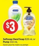 Softsoap Hand Soap 828 mL or Pump 332 mL