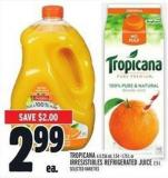 Tropicana 6 X 236 ml - 1.54 - 1.75 L Or Irresistibles Refrigerated Juice 2.5 L