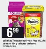 Whiskas Temptations Dry Cat Food - 1.5/2 Kg or Treats - 454 g