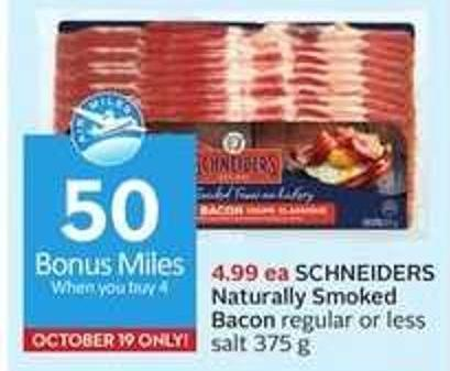 Schneiders Naturally Smoked Bacon - 50 Air Miles Bonus Miles