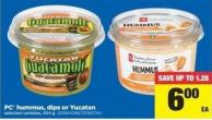 PC Hummus - Dips Or Yucatan - 454 g