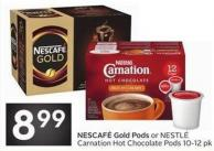 Nescafé Gold Pods or Nestlé Carnation Hot Chocolate Pods 10-12 Pk