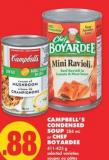 Campbell's Condensed Soup - 284 mL or Chef Boyardee - 411-425 g
