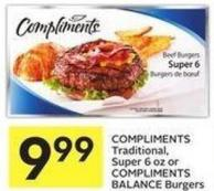 Compliments Traditional - Super 6 Oz or Compliments Balance Burgers