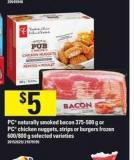 PC Naturally Smoked Bacon 375-500 G Or PC Chicken Nuggets - Strips Or Burgers Frozen 600/800 G
