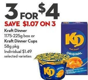 Kraft Dinner 1175-225g Box or Kraft Dinner Cups 58g Pkg