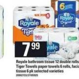 Royale Bathroom Tissue - 12 Double Rolls - Tiger Towels Paper Towels - 6 Rolls - Facial Tissue - 6 Pk