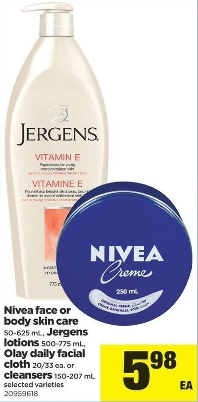 Nivea Face Or Body Skin Care - 50-625 Ml - Jergens Lotions - 500-775 Ml - Olay Daily Facial - Cloth 20/33 Ea. Or Cleansers - 150-207 Ml