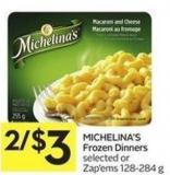 Michelina's Frozen Dinners Selected or Zap'ems 128-284 g