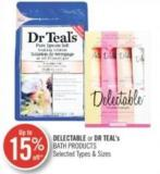 Delectable or Dr Teal's Bath Products