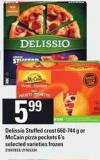 Delissio Stuffed Crust - 660-744 g Or Mccain Pizza Pockets - 6's