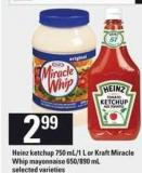 Heinz Ketchup - 750 Ml / 1 L Or Kraft Miracle Whip Mayonnaise - 650/890 Ml