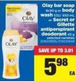 Olay Bar Soap - 8x90 G Or Body Wash - 532/ 650 Ml Or Secret Or Gillette Antiperspirant Deodorant - 45 G