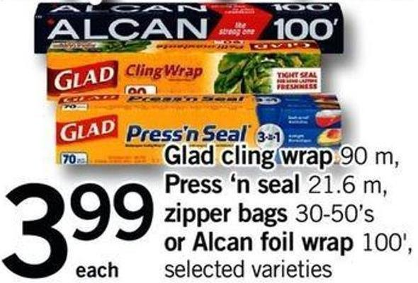 Glad Cling Wrap - 90 M Press 'N Seal - 21.6 M Zipper Bags - 30-50's Or Alcan Foil Wrap - 100'