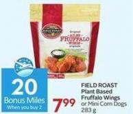 Field Roast Plant Based Fruffalo Wings or Mini Corn Dogs 283 g - 20 Air Miles