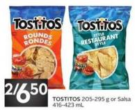 Tostitos 205 - 295 g or Salsa 416 - 423 mL
