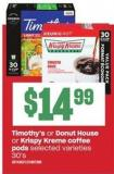 Timothy's Or Donut House Or Krispy Kreme Coffee PODS - 30's