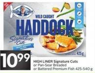 High Liner Signature Cuts or Pan-sear Breaded or Battered Premium Fish 425-540 g