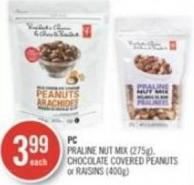 PC Praline Nut Mix (275g) - Chocolate Covered Peanuts or Raisins (400g)