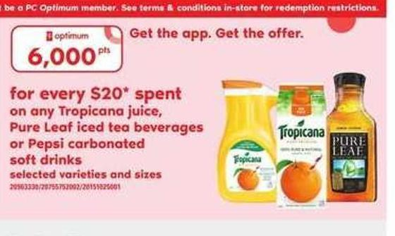 Tropicana Juice - Pure Leaf Iced Tea Beverages Or Pepsi Carbonated Soft Drinks