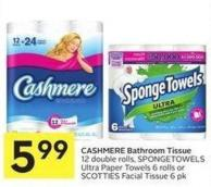 Cashmere Bathroom Tissue 12 Double Rolls - Spongetowels Ultra Paper Towels 6 Rolls or Scotties Facial Tissue 6 Pk