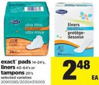 Exact Pads - 14-24's - Liners - 40-64's Or Tampons - 20's