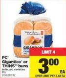 PC Gigantico Or Thinstm Buns - 8's