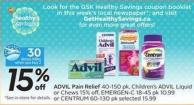 Advil Pain Relief 40-150 Pk - Children's Advil Liquidor Chews 15% Off - Emergen-c 18-45 Pk 10.99 or Centrum 60-130 Pk Selected 15.99- 30 Air Miles Bonus Miles
