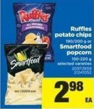 Ruffles Potato Chips - 190/200 G Or Smartfood Popcorn - 150-220 G
