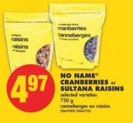 No Name Cranberries or Sultana Raisins - 750 g